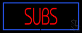 Red Subs with Blue Border LED Neon Sign