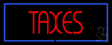 Red Taxes Blue Border LED Neon Sign