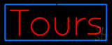 Red Tours Blue Border Neon Sign