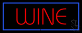 Wine LED Neon Sign With Blue Border