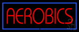 Aerobics LED Neon Sign