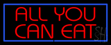All You Can Eat LED Neon Sign