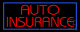Red Auto Insurance Blue Border LED Neon Sign