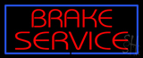 Brake Service Blue Border LED Neon Sign