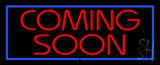 Coming Soon LED Neon Sign