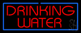 Red Drinking Water with Blue Border LED Neon Sign