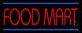 Food Mart LED Neon Sign