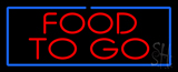 Red Food to Go with Blue Border LED Neon Sign