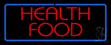 Health Food LED Neon Sign