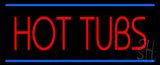 Red Hot Tubs Blue Lines LED Neon Sign