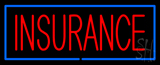 Red Insurance Blue Border Neon Sign