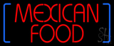 Red Mexican Food with Blue Brackets LED Neon Sign