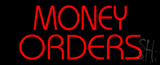 Red Money Orders LED Neon Sign