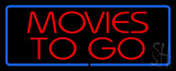 Red Movies to Go Blue Border LED Neon Sign
