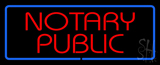 Red Notary Public Blue Border LED Neon Sign
