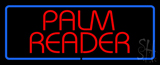 Red Palm Reader Blue Border Neon Sign