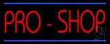 Pro Shop LED Neon Sign
