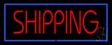 Shipping Blue Border LED Neon Sign