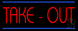 Red Take-Out LED Neon Sign