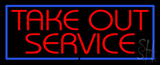 Take Out Service LED Neon Sign