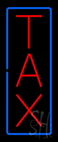 Vertical Red Tax Blue Border Neon Sign