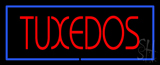 Tuxedos Neon Sign