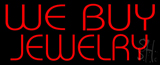 We Buy Jewelry LED Neon Sign