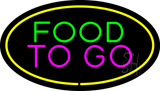 Food to Go Oval Yellow LED Neon Sign