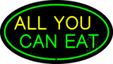 All You Can Eat Oval Green LED Neon Sign