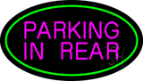 Parking In Rear Green Oval LED Neon Sign