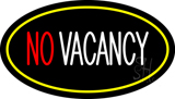 No Vacancy Oval Yellow LED Neon Sign