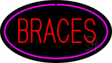 Braces Oval Pink LED Neon Sign