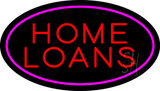 Home Loans Oval Pink LED Neon Sign