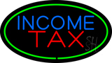 Oval Green Income Tax LED Neon Sign