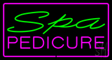 Spa Pedicure Pink Border LED Neon Sign