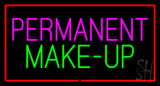 Permanent Make-Up Red Border LED Neon Sign