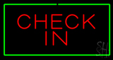 Check In Rectangle Green Neon Sign