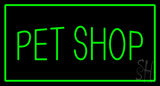 Pet Shop Rectangle Green LED Neon Sign