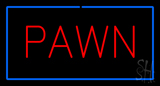 Rde Pawn Blue Border LED Neon Sign