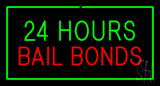 24 Hours Bail Bonds with Green Border LED Neon Sign