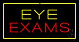 Eye Exam with Yellow Border LED Neon Sign