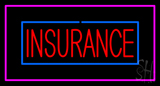 Red Insurance Blue and Pink Border LED Neon Sign