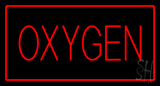Red Oxygen Red Border LED Neon Sign