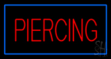 Red Piercing with Blue Border LED Neon Sign