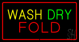 Wash Dry Fold Red Border LED Neon Sign