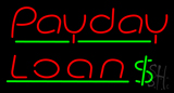 Red Payday Loan Dollar Logo LED Neon Sign