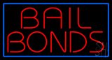 Red Bail Bonds Blue Border Neon Sign
