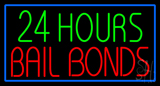 24 Hours Bail Bonds with Blue Border Neon Sign