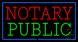 Notary Public Blue Border Neon Sign