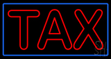 Doubel Stroke Tax Blue Border Neon Sign